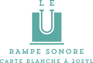 Le U – Rampe Sonore (by 20Syl)